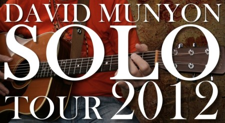 David Munyon SOLO Tour 2012