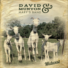 David Munyon and Marys Band - Midwest