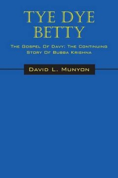 David Munyon Tye Dye Betty Book